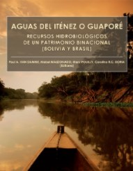 Aguas del Iténez o Guaporé : Recursos hidrobiológicos de un patrimonio binacional (Bolivia y Brasil)