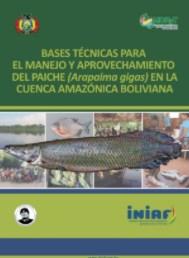 Bases técnicas para el manejo y aprovechamiento del paiche (Arapaima gigas)
